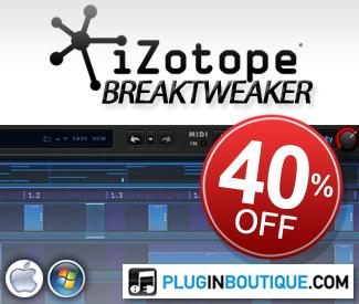 iZotope BreakTweaker 40% off sale