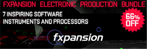 Fxpansion Limited Time Electronic Production Bundle