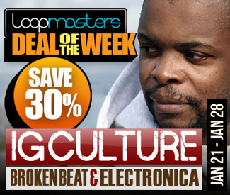 Loopmasters Deal Of The Week - IG Culture