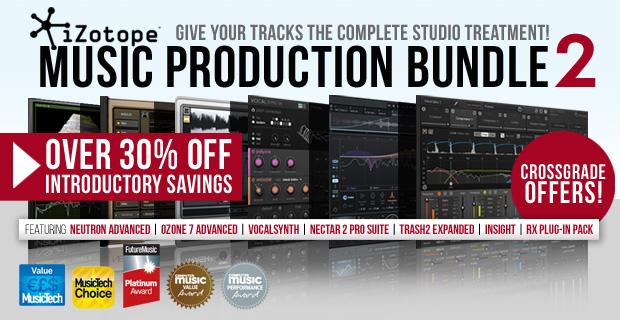 iZotope Music Production Bundle Promotion