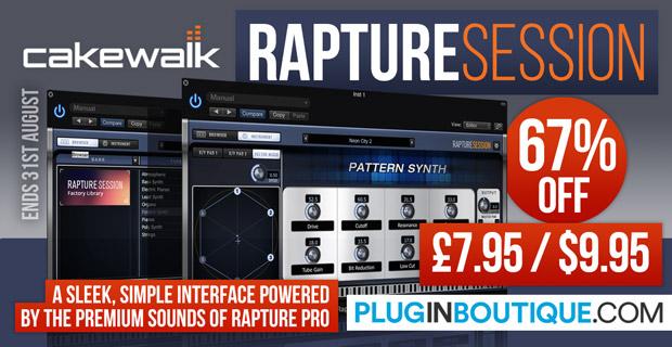Cakewalk Rapture Session Sale: Save 65% off at Plugin Boutique