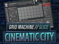 Grid Machine Slice - Cinematic City