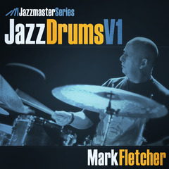 Jazz Drums Vol1 - Mark Fletcher