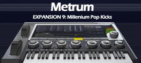 Expansion 9 metrum millenium pop kicks