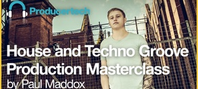 Producertech house and techno groove production masterclass 700x358