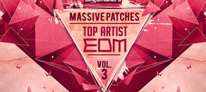 Top artist edm massive patches vol 3 1000x512 plugin boutique